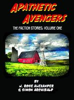 Cover for 'Apathetic Avengers: The Faction Stories Vol 1'