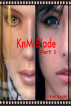 KnM Blade: Part 1 by Kixi Rajki