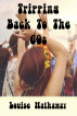 Tripping Back to the 60s by Louise Hathaway