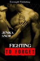 Jenika Snow - Fighting to Forget