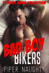 Bad Boy Bikers: 11 Book Mega Collection by Betsy Locke