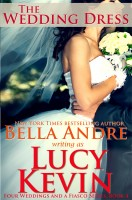 Lucy Kevin - The Wedding Dress (Four Weddings and a Fiasco, Book 4)