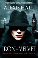 Alexis Hall - Iron & Velvet