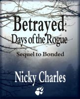 Cover for 'Betrayed:  Days of the Rogue'