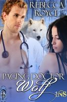 Rebecca Royce - Paging Doctor Wolf