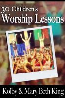 Cover for '30 Children's Worship Lessons'