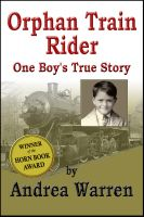 Andrea Warren - Orphan Train Rider: One Boy's True Story