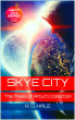 The Skye City Chronicles parts 1 to 4: The Trials of Arturo collection by SkyeCity