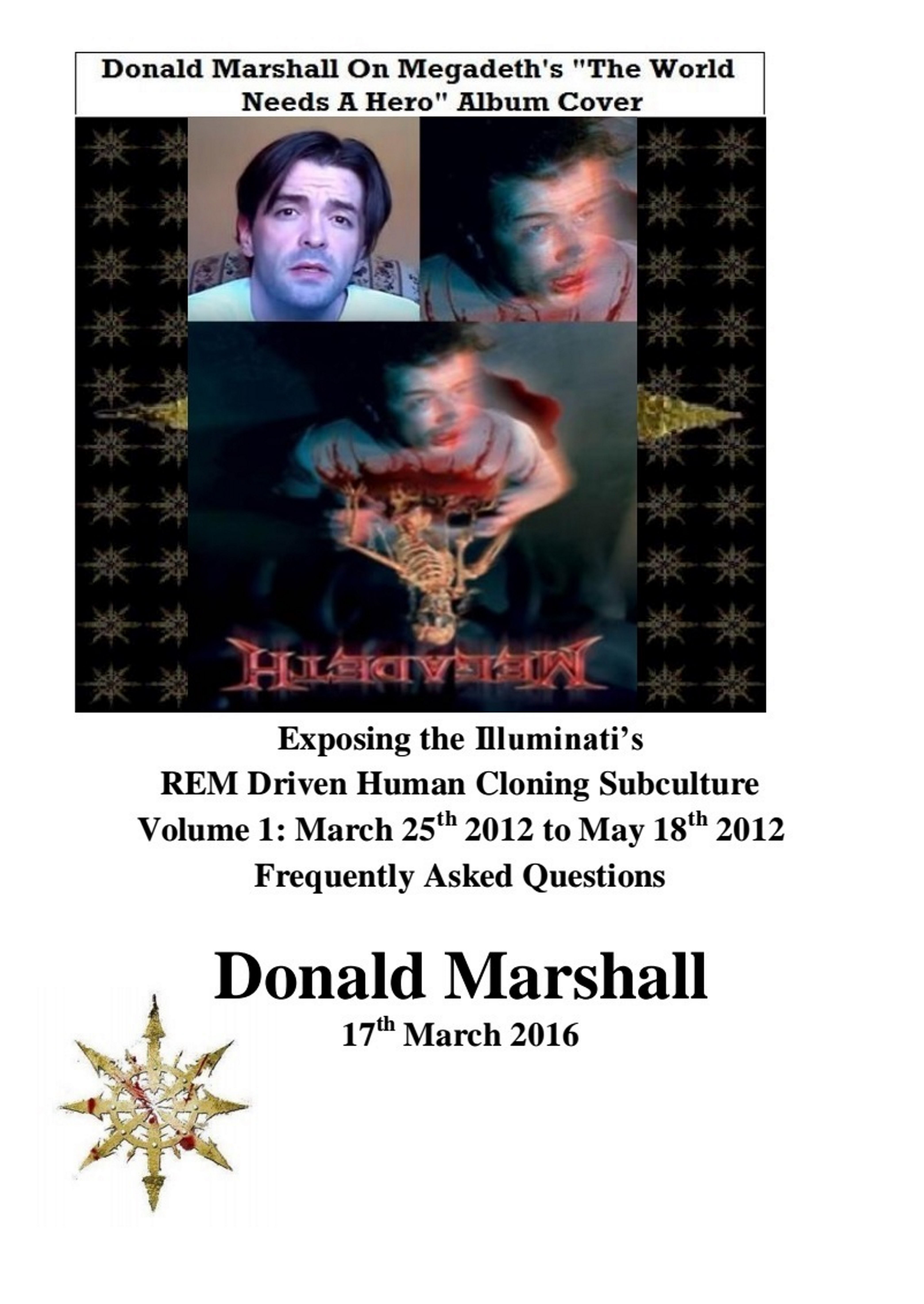 Exposing The Illuminati's Rem Driven Human Cloning Subculture, Frequently  Asked Questions, Volume 1 By Donald Marshall