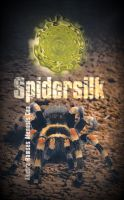 Cover for 'Spidersilk'