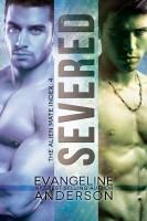 Evangeline Anderson - Severed: Alien Mate Index Book 4