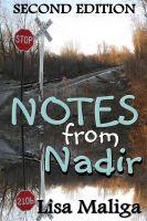 Lisa Maliga - Notes from Nadir
