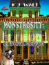 Monstrosity: Apartment Complex On Deadman Lane  Episode 4 by K J Walt