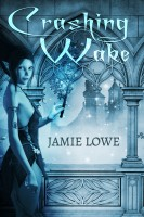 Jamie Lowe - Crashing Wake