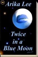 EroticExcursions Publications - Twice in a Blue Moon