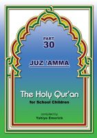 Cover for 'The Holy Qur'an for School Children (Juz 'Amma_Part 30)'