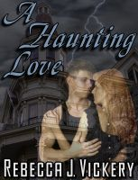 Cover for 'A Haunting Love'