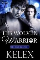 Kelex - His Wolven Warrior