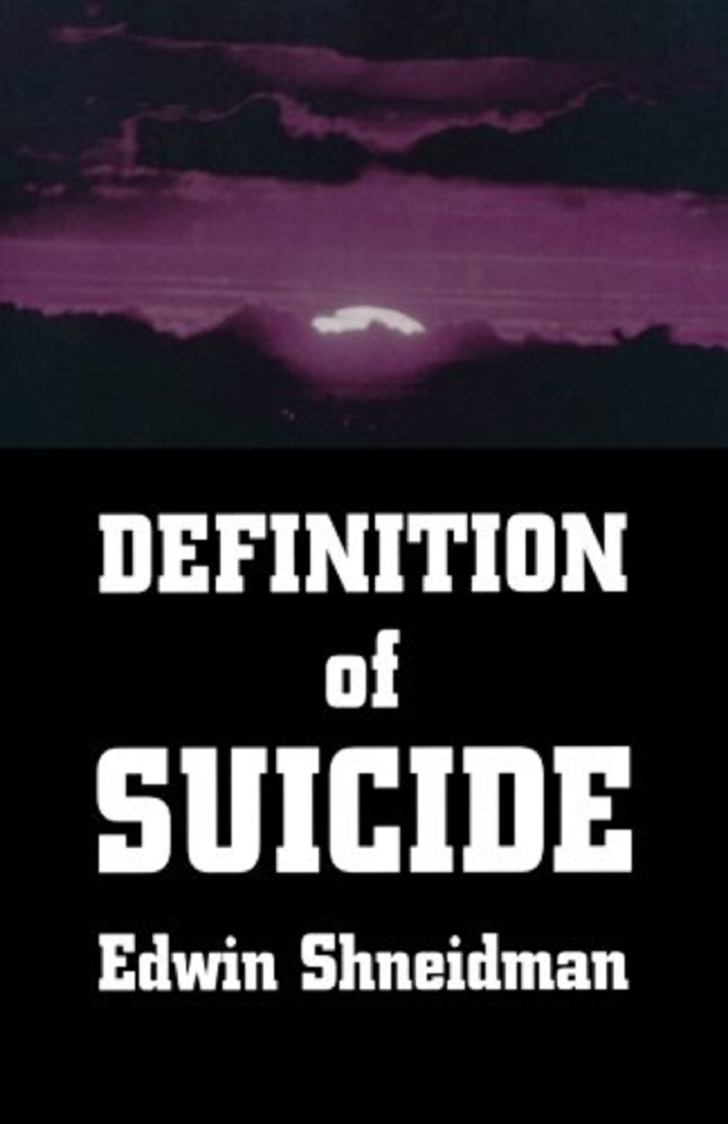 an analysis of the book suicidal mind by dr shnedman Summary and analysis chapter 9 bookmark he even considers suicide by plunging into the silent lake to ease his troubled mind.