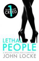 John Locke - Lethal People