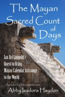 Cover for 'The Mayan Sacred Count of Days'