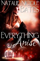 Natalie-Nicole Bates - Everything Anise