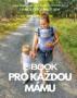 E-BOOK PRO KAŽDOU MÁMU by Radimradi.cz