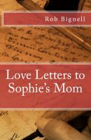 Cover for 'Love Letters to Sophie's Mom'