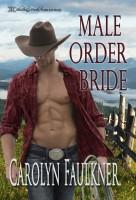 Carolyn Faulkner - Male Order Bride