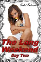 Cindel Sabante - The Long Weekend- Day Two