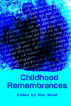 Childhood Remembrances by Kim Bond