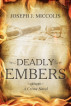 Deadly Embers by Joseph J. Miccolis