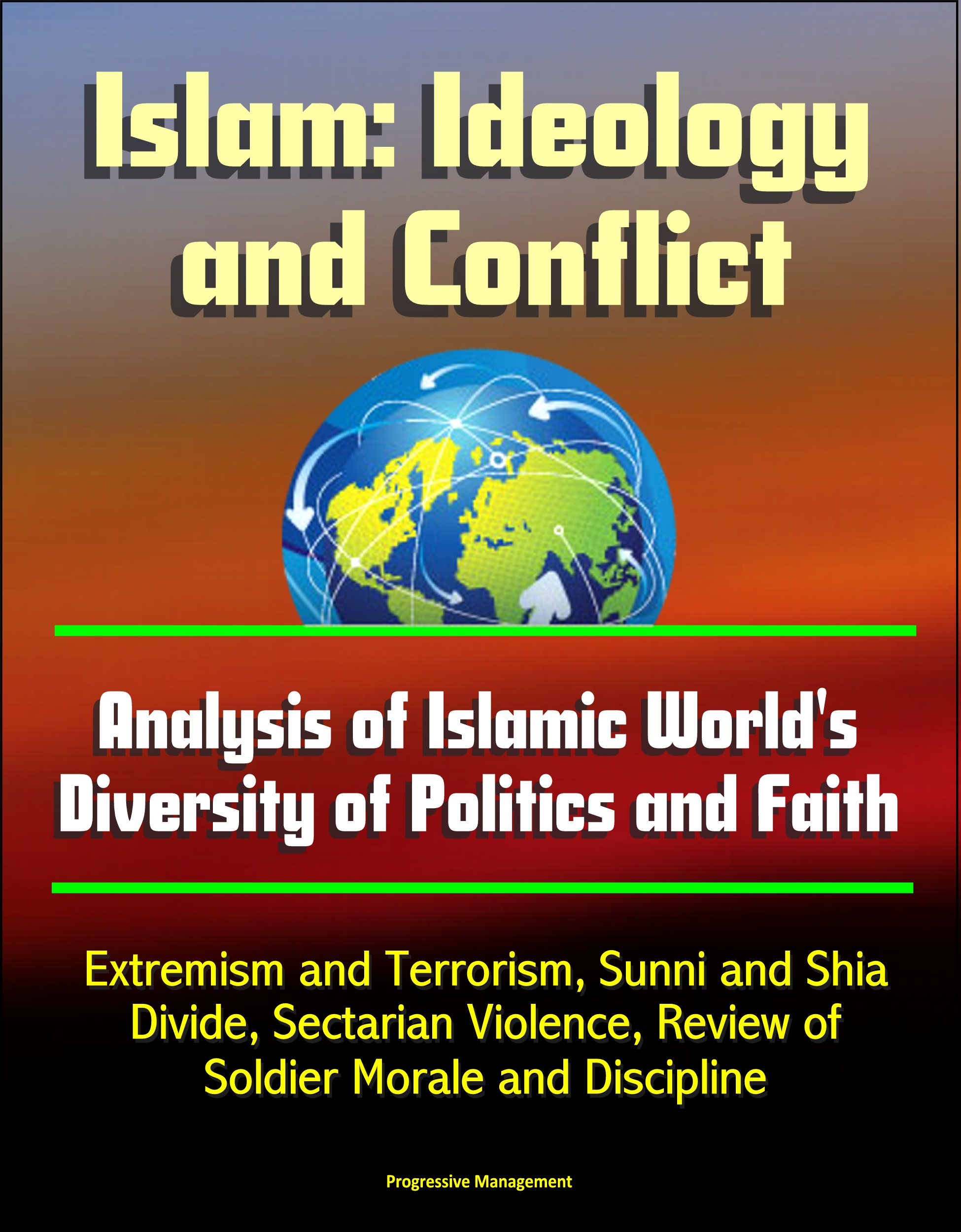 a history and the ideology of islam a world religion Elisabeth sabaditsch-wolff on cbn: islam is a political ideology disguised as a religion: islam is not a religion or a cult (sect) it is a very politically fascist system islam has its own.