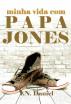 Minha vida com Papa Jones by Y.N. Daniel