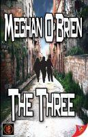 Meghan O'Brien - The Three