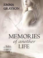 Emma Grayson - Memories of Another Life
