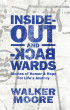 Inside Out & Backwards: Stories of Humor & Hope for Life's Journey by Walker Moore