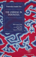 Pramoedya Ananta Toer - The Chinese in Indonesia: An English Translation of Hoakiau Di Indonesia