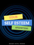 Your Self Esteem Affirmations by Bright Soul Words