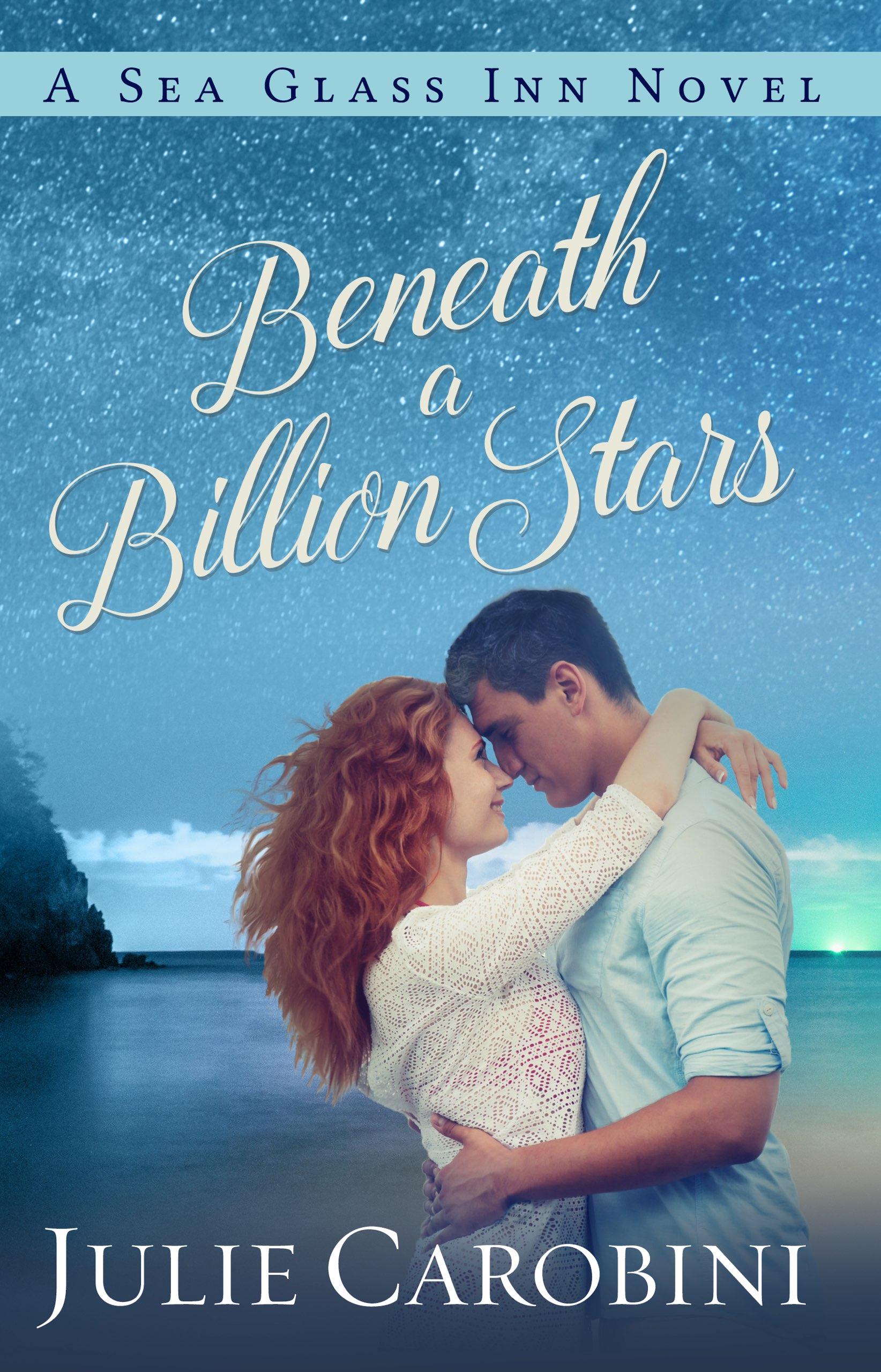 Beneath a Billion Stars, an Ebook by Julie Carobini