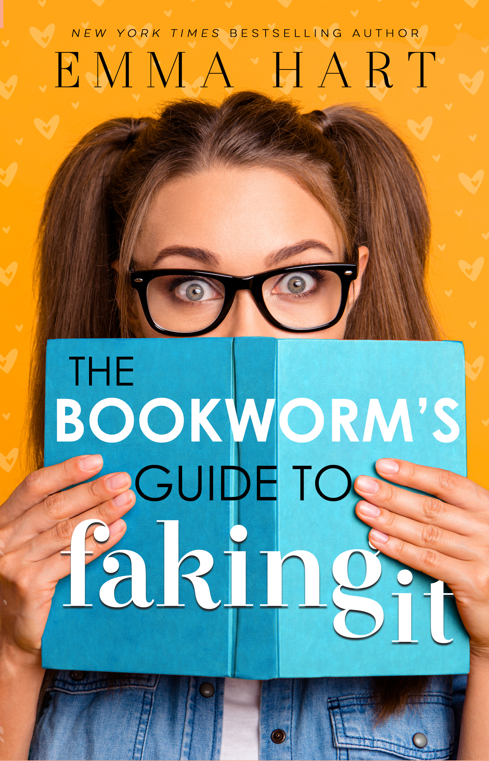 Emma Hart The Bookworm's Guide to Faking It ebook