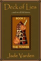 Cover for 'The Tower (Deck of Lies #2)'