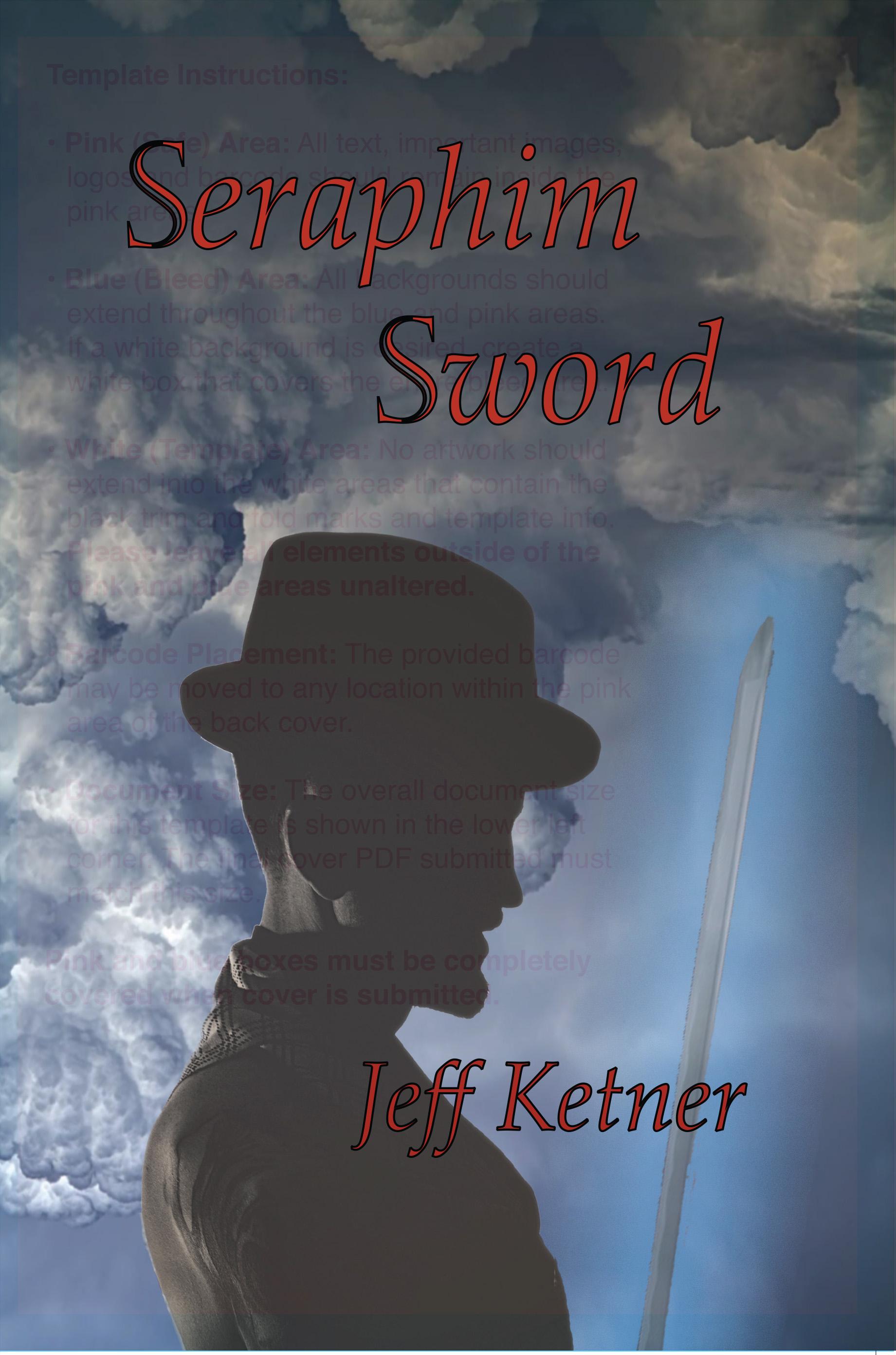 Seraphim Sword, an Ebook by Jeff Ketner
