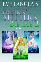 Eve Langlais - Freakn' Shifters Bundle 2