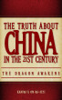 The Truth About China in the 21st Century: Book One: The Dragon Awakens by Khafra Om-Ra-Seti