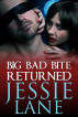 Big Bad Bite Returned by Jessie Lane