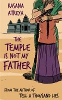 Rasana Atreya - The Temple Is Not My Father