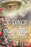 S.E. Smith - The Old Dragon of the Mountain's Christmas: Dragon Lords of Valdier Book 9