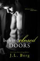 J.L. Berg - Behind Closed Doors