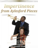 Pure Sheet Music - Impertinence from Aylesford Pieces Pure sheet music duet for C instrument and double bass arranged by Lars Christian Lundholm